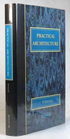 Practical Architecture. With an Introduction by Lawrance Hurst. C. W. PASLEY.