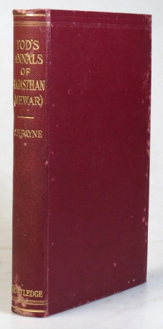 Tod's Annals of Rajasthan. The Annals of Mewar. Abridged and Edited by C.H. Payne. TOD, Lieutenant-Colonel James.