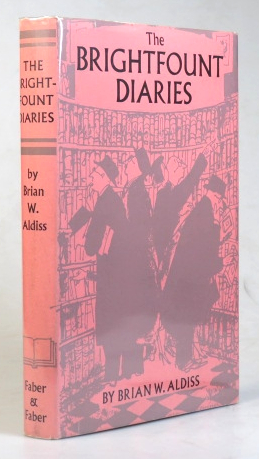 The Brightfount Diaries. Illustrated by Pearl Falconer. Brian W. ALDISS.