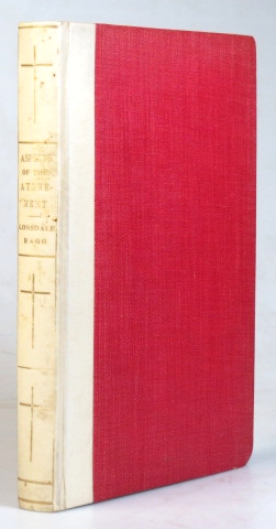 Aspects of the Atonement. The Atoning Sacrifice Illustrated from the Various Sacrificial Types of the Old Testament, and from the Successive Ages of Christian Thought... With a Preface by Edward Bishop of Lincoln. Rev. Lonsdale RAGG.