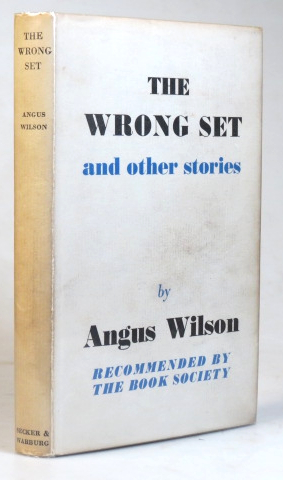 The Wrong Set, and Other Stories. Angus WILSON.