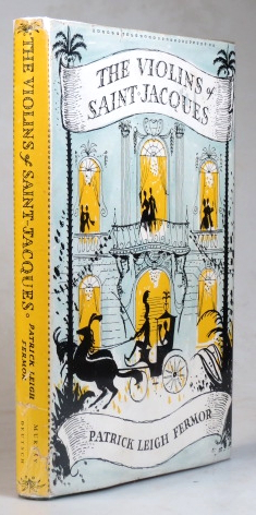 The Violins of Saint-Jacques. A Tale of the Antilles. Decorations by Robin Ironside. Patrick Leigh FERMOR.