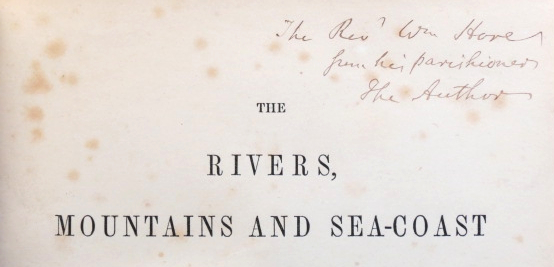 The Rivers, Mountains and Sea-Coast of Yorkshire. With Essays on the Climate, Scenery, and Ancient Inhabitants of the County. John PHILLIPS.