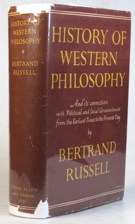 History of Western Philosophy and its Connection with Political and Social Circumstances from the Earliest Times to the Present Day. Bertrand RUSSELL.