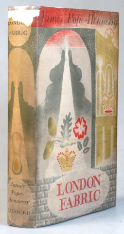 London Fabric. Illustrated from Paintings, Drawings, Prints and Photographs. James POPE-HENNESSY.