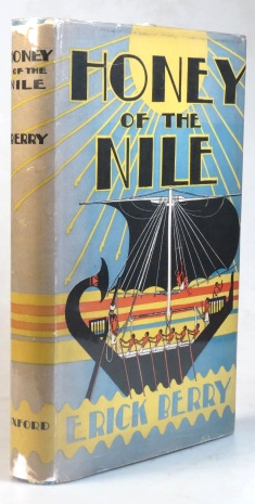 Honey of the Nile. Illustrated by the author. Erick BERRY.