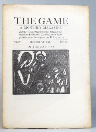 The Game. A Monthly Magazine. Vol. IV, No. 12. December 1921. SAINT DOMINIC'S PRESS.