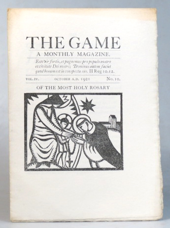 The Game. A Monthly Magazine. Vol. IV, No. 10. October 1921. SAINT DOMINIC'S PRESS.
