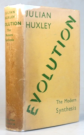Evolution. The Modern Synthesis. Julian HUXLEY.