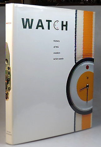 Watch. The History of the Modern Wristwatch Design 1950-1983. Electric 1950-1993. Pieter DOENSEN.