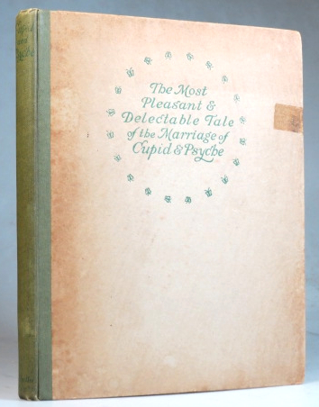 The Most Pleasant and Delectable Tale of the Marriage of Cupid and Psyche. With pictures by Dorothy Mullock. W. H. D. ROUSE.