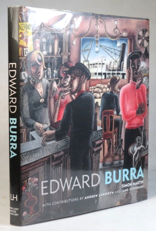 Edward Burra. With contributions by Andrew Lambirth and Jane Stevenson. Edward BURRA, Simon MARTIN.