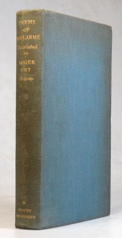 Poems. Translated by Roger Fry with commentaries by Charles Maureen. Stephane MALLARMÉ.