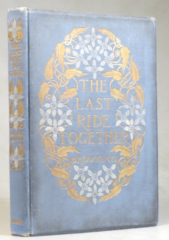 The Last Ride Together. Illustrations by Frederick Simpson Coburn. Robert BROWNING.