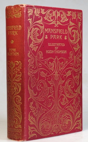 Mansfield Park. Illustrated by Hugh Thomson with an Introduction by Austin Dobson. Jane AUSTEN.