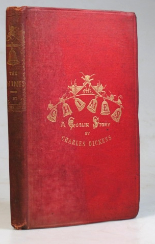 The Chimes: A Goblin Story of some Bells that rang in an Old Year out and a New Year in. Charles DICKENS.