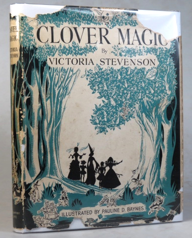 Clover Magic. Illustrated by Pauline D. Baynes. BAYNES, Victoria STEVENSON.