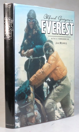 Alfred Gregory's Everest. With a Foreword by Jan Morris. Alfred GREGORY.