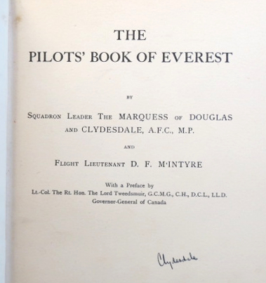 The Pilots' Book of Everest. With a Preface by Lt. Col The Rt. Hon. The Lord Tweedsmuir. Douglas DOUGLAS-HAMILTON, DOUGLAS, Squadron Leader the Marquess of CLYDESDALE, Flight Lieutenant D. F. M'INTYRE.