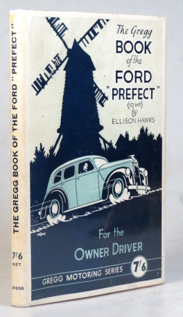 The Gregg Book of the Ford 'Prefect' (10 H.P.). Ellison HAWKS.