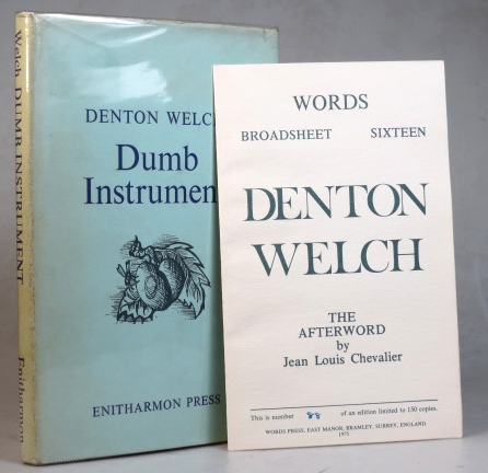 Dumb Instrument. Poems and Fragments. Edited with an Introduction by Jean-Louis Chevalier. Decorations by Denton Welch. [with] CHEVALIER, Jean Louis. Denton Welch. The Afterword by. Denton WELCH.