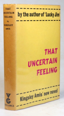 That Uncertain Feeling. A Novel. Kingsley AMIS.