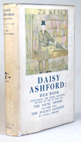 """Daisy Ashford: Her Book. A collection of the remaining novels by the author of """"The Young Visiters"""" together with """"The Jealous Governes,"""" by Angela Ashford. Daisy ASHFORD."""