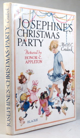 Josephine's Christmas Party. Related by... Pictured by Honor C. Appleton. APPLETON, Mrs. H. C. CRADOCK.