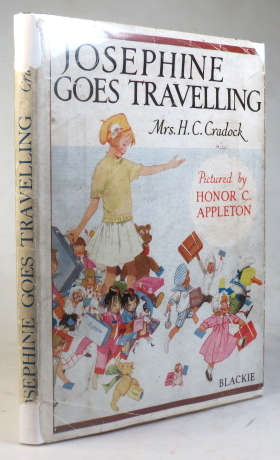 Josephine Goes Travelling. Related by... Pictured by Honor C. Appleton. APPLETON, Mrs. H. C. CRADOCK.