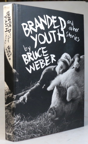 Branded Youth, and other stories. Bruce WEBER.