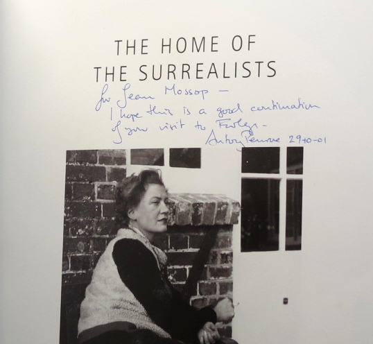 The Home of the Surrealists. Lee Miller, Roland Penrose and their Circle at Farley Farm. Special Photography Alen MacWeeney. Antony PENROSE.