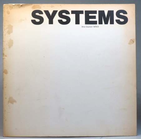 Systems. Arts Council 1972-3. ARTS COUNCIL, Richard ALLEN, Malcolm, HUGHES, John, ERNEST.