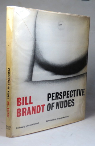 Perspective of Nudes. With a Preface by Lawrence Durrell and an Introduction by Chapman Mortimer. Bill BRANDT.
