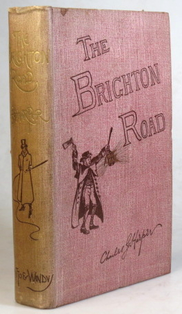 The Brighton Road. Old Times and New on a Classic Highway. Charles G. HARPER.