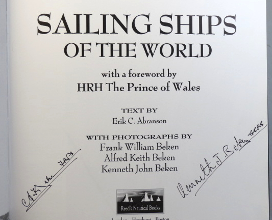 Beken of Cowes. Sailing Ships of the World. With a foreword by HRH The Prince of Wales. Text by... With photographs by Frank William Beken, Alfred Keith Beken [and] Kenneth John Beken. Erik C. ABRANSON.