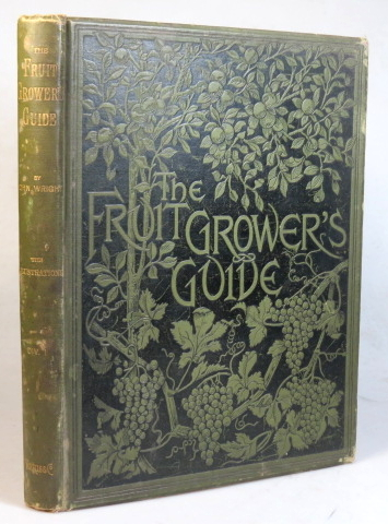 The Fruit Grower's Guide. With illustrations by Miss May Rivers. John WRIGHT.