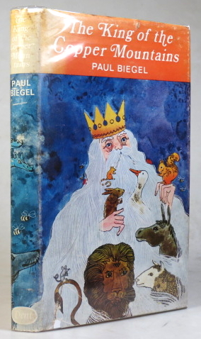 The King of the Copper Mountains. English Version by Gillian Hume and Paul Biegel. Illustrations by Babs van Wely. Paul BIEGEL.