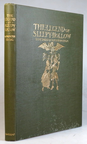The Legend of Sleepy Hollow. Illustrated by Arthur Rackham. Arthur RACKHAM, Washington IRVING.