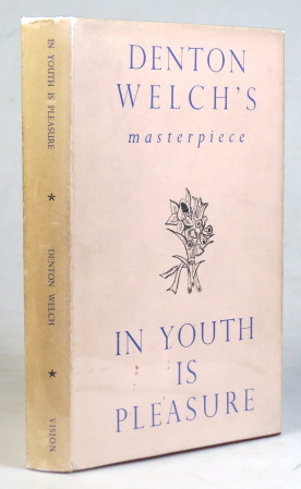 In Youth is Pleasure. Denton WELCH.