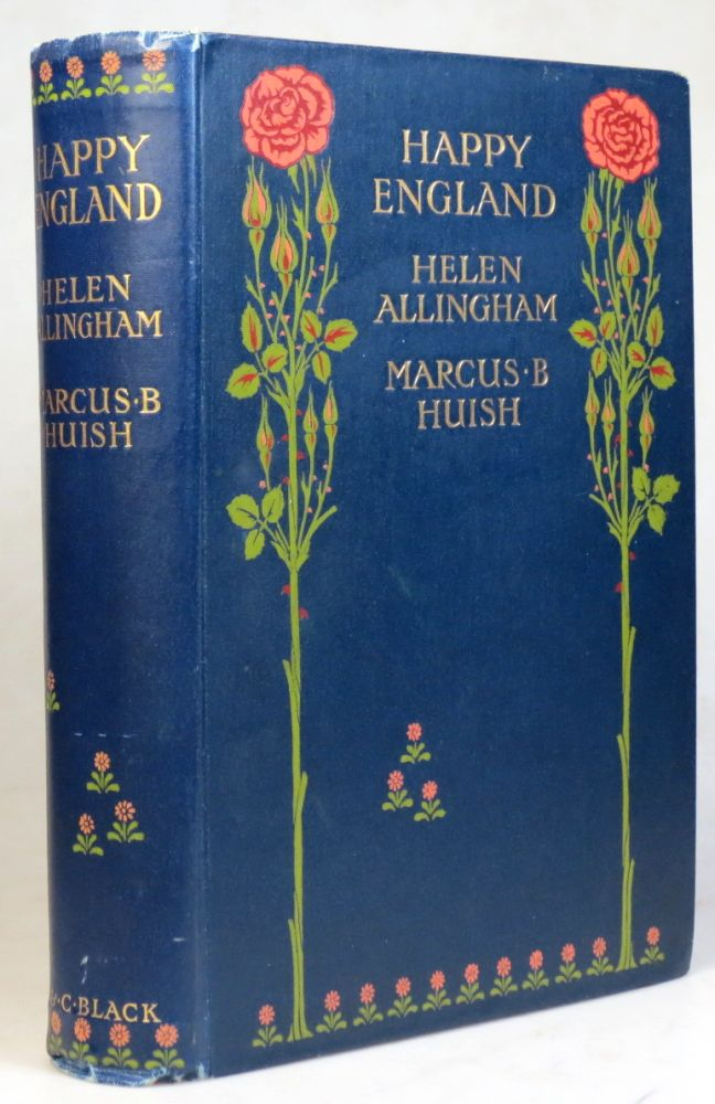 Happy England. As Painted by... with Memoir and Descriptions by Marcus B. Huish. Helen ALLINGHAM.