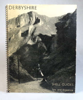 Shell Guide to Derbyshire, A Series of Views. Christopher HOBHOUSE.