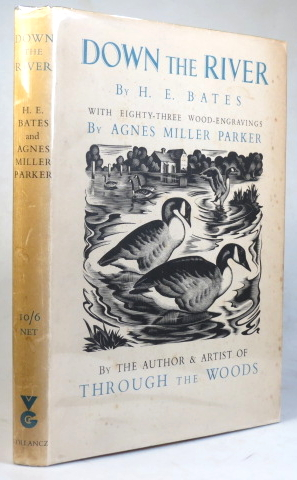 Down the River. With... Engravings on Wood by Agnes Miller Parker. Agnes Miller PARKER, H. E. BATES.