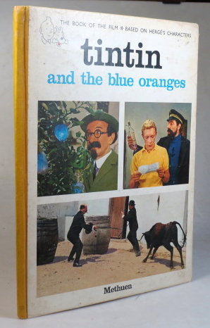 Tintin and the Blue Oranges. From the screenplay by André Barret. Adapted and translated by Leslie Lonsdale-Cooper and Michael Turner. HERGÉ.