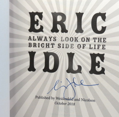 Always Look on the Bright Side of Life. A Sortabiography. Eric IDLE.