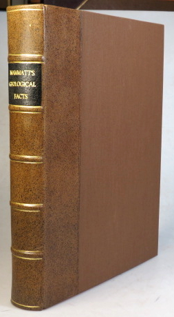 A Collection of Geological Facts and Practical Observations Intended to Elucidate the Formation of the Ashby Coal-Field, in the Parish of Ashby-de-la-Zouch and the Neighbouring District; Being the Result of Forty Years' Experience and Research. Edward MAMMATT.