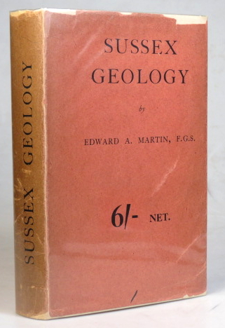 Outlines of Sussex Geology, and other Essays. Edward A. MARTIN.