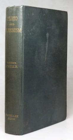 Plato and Platonism. A Series of Lectures. Walter PATER.