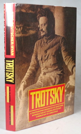 Trotsky. A photographic biography by... Commentary by James Ryan. Introduction by Tamara Deutscher. David KING.