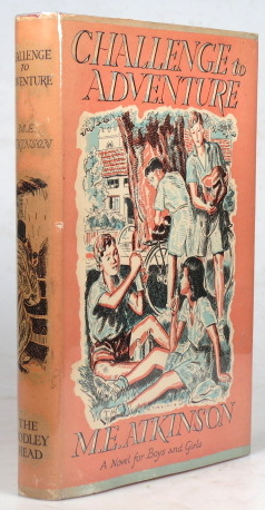 Challenge to Adventure. A Novel for Boys and Girls. M. E. ATKINSON.