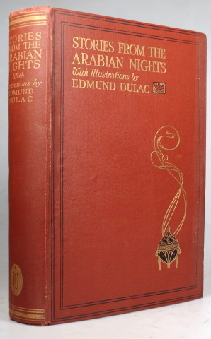Stories from the Arabian Nights. Retold by... with drawings by Edmund Dulac. Edmund DULAC, Laurence HOUSMAN.